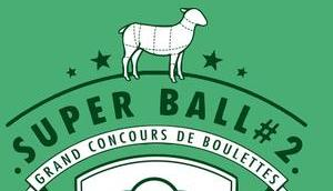 Nathalie Maclin Arnoux, reine boulette d'agneau 2017 [Concours SuperBall#2]