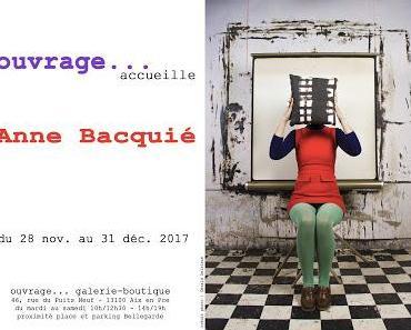 Exposition ches Ouvrage … galerie-boutique « Anne Bacquié » (13 100 Aix-en-Provence)