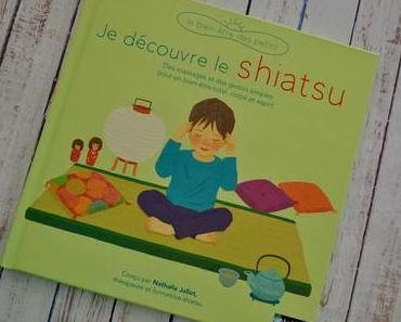 Je découvre le Shiatsu Editions Nathan