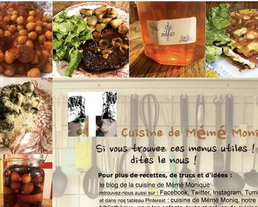 menus de la cuisine de mémé Moniq du 6 au 12 février