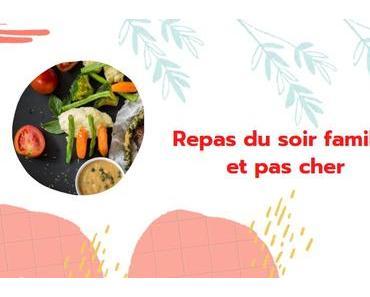 Repas Du Soir Familial Et Pas Cher